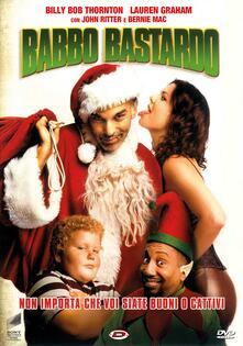 Babbo Bastardo (DVD) di Terry Zwigoff - DVD