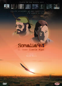 Somalia 94. Il caso Ilaria Alpi (DVD) di Marco Giolo - DVD