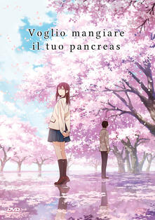 Voglio mangiare il tuo pancreas. Standard Edition (DVD) di Shinichiro Ushijima - DVD