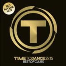 CD Time to Dance 2k15. Best of Clubs
