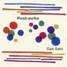 Post Echo - Vinile LP di Gak Sato