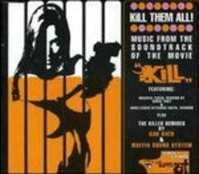 Kill Them All (Mix) (Colonna sonora) (Mix) - Vinile LP di Berto Pisano