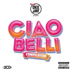 CD Radio Deejay presenta Ciao belli Compilation