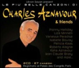 CD Le più belle canzoni di Charles Aznavour & Friends Charles Aznavour
