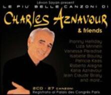 Le più belle canzoni di Charles Aznavour & Friends - CD Audio di Charles Aznavour