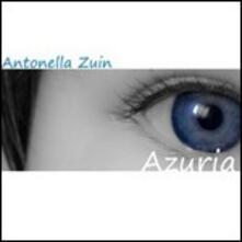 Azuria - CD Audio di Antonella Zuin