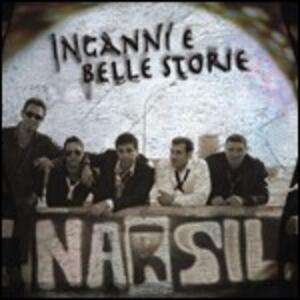 Inganni e belle storie - CD Audio di Narsil
