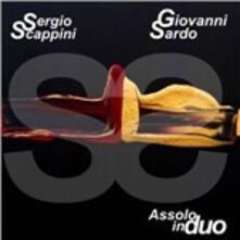 Assolo in duo - CD Audio di Sergio Scappini,Giovanni Sardo