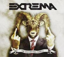 The Seed of Foolishness - CD Audio di Extrema