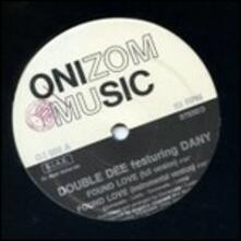 Found Love (feat. Dan) - Vinile 7'' di Double Dee