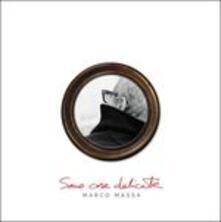 Sono cose delicate - Vinile LP di Marco Massa