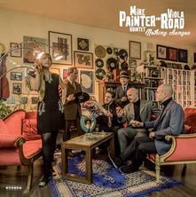 Nothing Changes - Vinile LP di Mike Painter