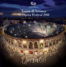 Arena di Verona Opera Festival 2018 - Vinile LP + CD Audio