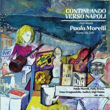 Continuando verso Napoli - Vinile LP