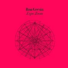 Expozoom (Limited Coloured Vinyl Edition) - Vinile LP di Ron Geesin
