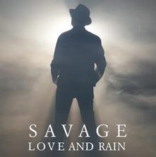 Love and Rain - Vinile LP di Savage