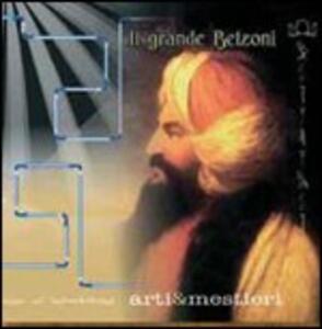 Il grande Belzoni - CD Audio di Arti e Mestieri