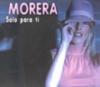 Solo Para Ti - CD Audio di Morera