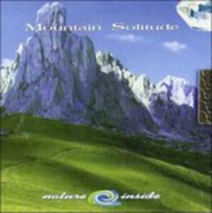 Mountain Solitude Nature Inside - CD Audio