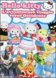 Hello Kitty. L'avventuroso viaggio verso occidente - DVD