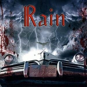 Dad Is Dead - CD Audio di Rain