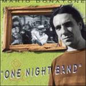 One Night Band - CD Audio di Mario Donatone