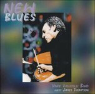 New Blues - CD Audio di Vince Vallicelli (Band)