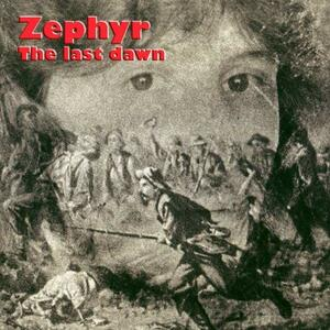 Last Dawn - CD Audio di Zephyr