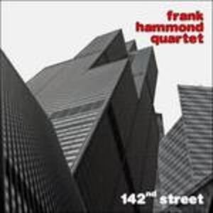 142nd Street - CD Audio di Frank Hammond