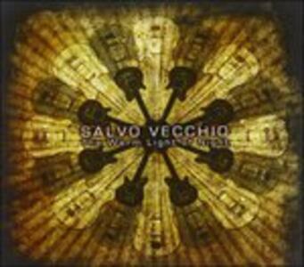 The Warm Light of Night - CD Audio di Salvo Vecchio