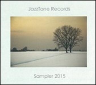Jazztone Records Sampler 2015 - CD Audio