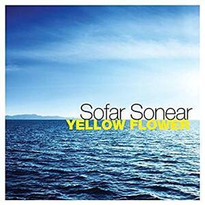 Yellow Flower - CD Audio di Sofar Sonear