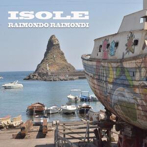 Isole - CD Audio di Raimondo Raimondi