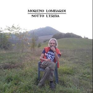 Sotto l'erba - CD Audio di Moreno Lombardi