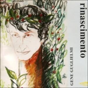 Rinascimento - CD Audio di Gene Guglielmi