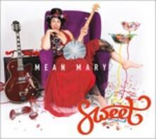 Sweet - Vinile LP di Mean Mary