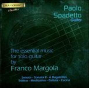 The Essential Music for Solo Guitar - CD Audio di Franco Margola,Paolo Spadetto
