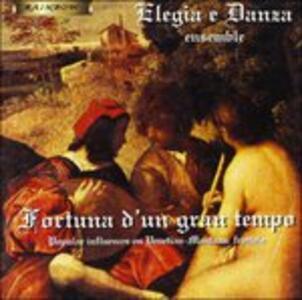 Fortuna D'un Gran Tempo - Musica Rinascimentale Lombardo Veneta. - CD Audio