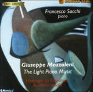 The Light Piano Music. Omaggio a Gershwin - CD Audio di Giuseppe Mazzoleni