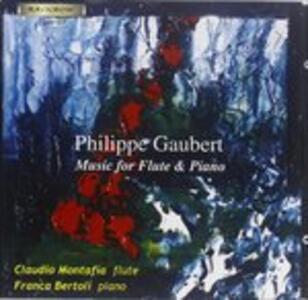 Musica per Flauto e Piano - CD Audio di Philippe Gaubert