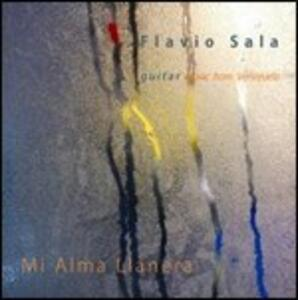 Mi alma llanera - CD Audio di Flavio Sala