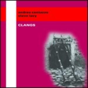 Clangs - CD Audio di Steve Lacy,Andrea Centazzo