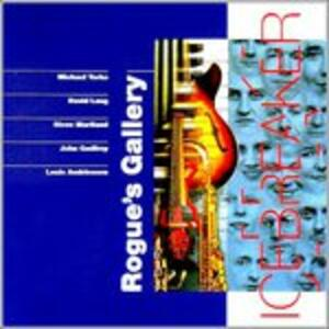 Rogue's Gallery - CD Audio di Icebreaker