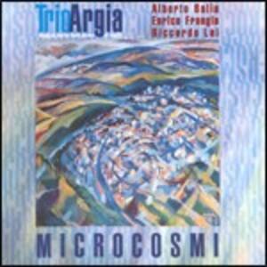 Microcosmi - CD Audio di Trio Argia