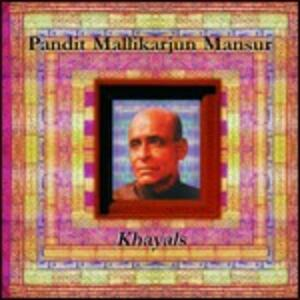 Khayals - CD Audio di Mansur Mallikarjun