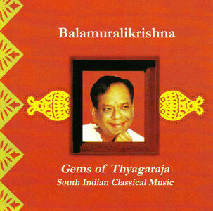 Gems of Thyagarja - CD Audio di Dr. M. Balamuralikrishna