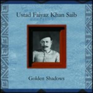 Golden Shadows - CD Audio di Faiyaz Khan Sahib