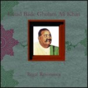 Regal Resonance - CD Audio di Bade Ghulam Ali Khan