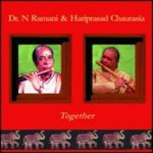 Together - CD Audio di Hariprasad Chaurasia,Dr. N. Ramani