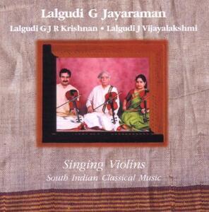 Singing Violins - CD Audio di Lalgudi G Jayaraman